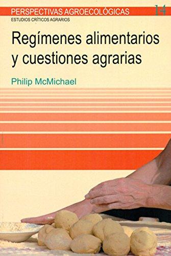 Regímenes alimentarios y cuestiones agrarias (PERSPECTIVAS AGROECOLÓGICAS)
