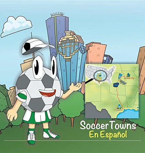 Soccertowns: Libro Uno En Espanol (Soccertowns Series Spanish nº 1) por Andres Varela