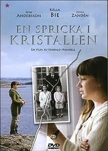 A crack in the crystal ( En Spricka i kristallen ) [ Origine Suédoise, Sans Langue Francaise ]