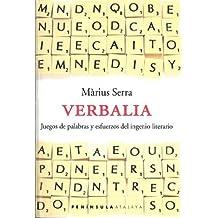 Verbalia.: Juegos de palabras y esfuerzos del ingenio literario (Atalaya)