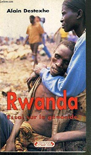 Rwanda : Essai sur le gnocide