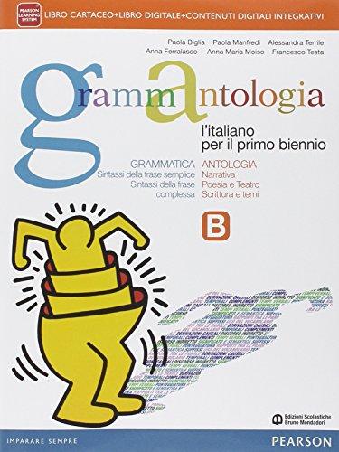 Grammantologia. Per le Scuole superiori. Con e-book. Con espansione online: 2