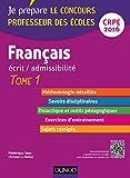 Image de Français - Ecrit / admissibilité T1 : Professeur des écoles - T.1 -
