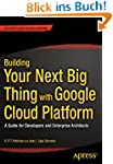Building Your Next Big Thing with Goo...