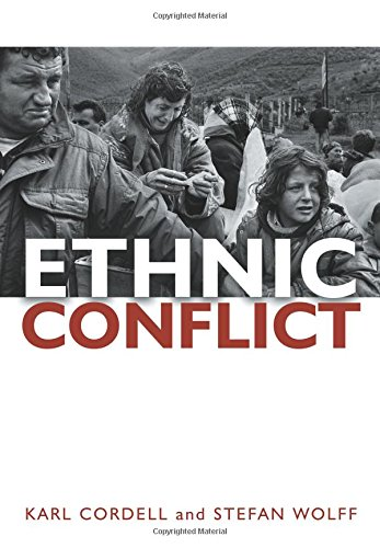 Ethnic Conflict: Causes, Consequences, Responses: Causes, Consequences, and Responses