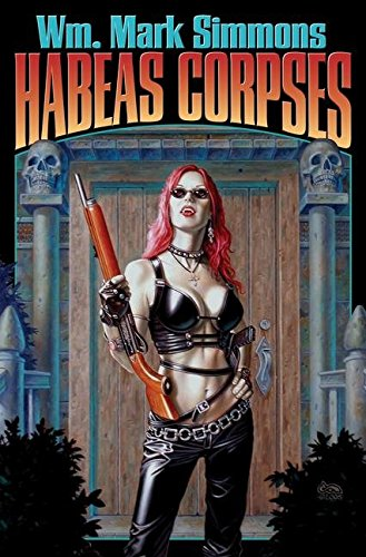 [Habeas Corpses] (By (author) Wm. Mark Simmons) [published: April, 2007]
