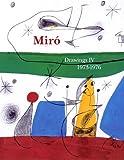 Joan Miro : Catalogue raisonné Drawings Volume 4 (1973-1976)