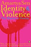 Identity and Violence: The Illusion of Destiny