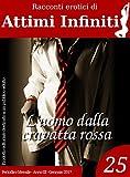 ATTIMI INFINITI n.25 - L'uomo dalla cravatta rossa