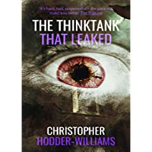 The Thinktank That Leaked (English Edition)