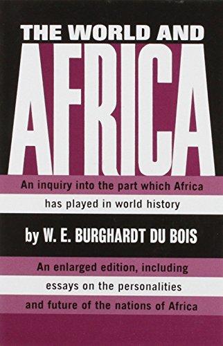 The World and Africa por W. E. B. DuBois