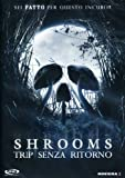Shrooms Trip Senza Ritorno kostenlos online stream