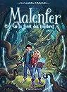 Malenfer, tome 1 : La Forêt des ténèbres (roman) par O'Donnell