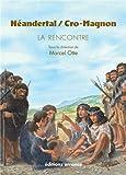Néandertal / Cro Magnon : La rencontre