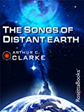 Image de The Songs of Distant Earth (Arthur C. Clarke Collection) (English Edition)