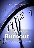 'Schnell und sicher ins Burnout' von 'Uma Ulrike Reichelt'