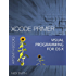 Xcode Primer - Visual Programming for OS X (English Edition)