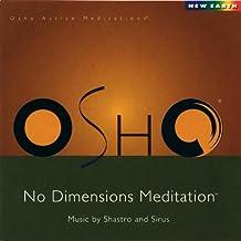 Osho No Dimensions Meditation