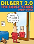 Dilbert 2.0: The Early Years, 1989 to...