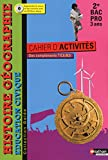 Histoire-Géographie-Education civique - 2e Bac Pro 3 ans