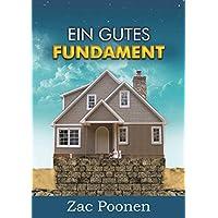Ein gutes Fundament: Christliche Grundlehren