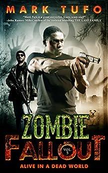 Mark Tufo - Zombie Fallout 5 Alive In A Dead World
