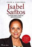Isabel dos Santos - Segredos e Poder do Dinheiro