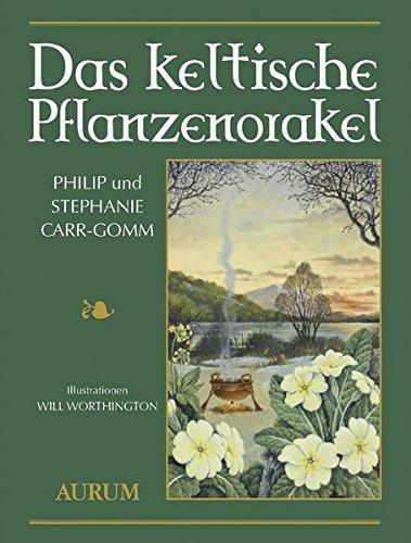 Das keltische Pflanzenorakel: Buch mit 36 vierfarbige Karten