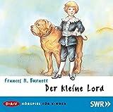 ebook Der kleine Lord: Hörspiel PDF kostenlos downloaden