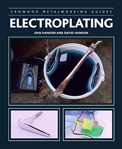 Electroplating (Crowood Metalworking Guides) (English Edition) - Chemical Storage Tank