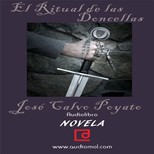 El ritual de las doncellas [The Ritual of the Maidens]  Audiolibri
