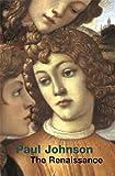 The Renaissance (UNIVERSAL HISTORY)