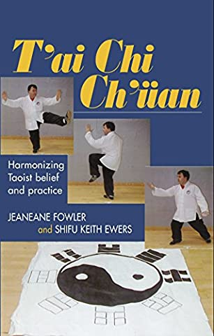 T'ai Chi Ch'uan: Harmonizing Taoist Belief and Practice