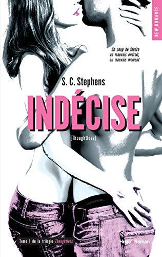 Indécise T01 de la série Thoughtless par S.C. Stephens