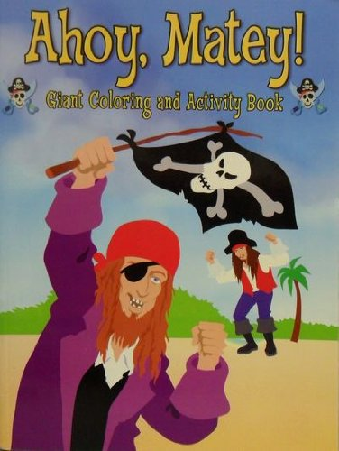 (Pirate Giant Coloring & Activity - Ahoy, Matey!)