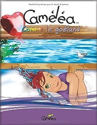 Caméléa comme le goéland (Livres 1-4 et mini-poupée)