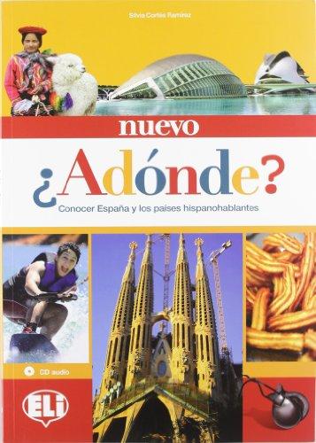 Nuevo adonde. Libro dello studente. Con CD Audio (Cultura e civiltà)
