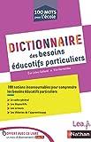 Ebook - Dictionnaire des besoins éducatifs particuliers