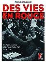 Des vies en rouge: Militants, cadres et dirigeants du PCF par Boulland