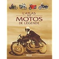 Atlas des motos de légende