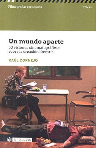 Un mundo aparte (Filmografías Esenciales) por Raúl Cornejo