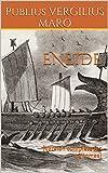 L'ENEIDE : (Version complète les 12 tomes): Littérature classique : Poésie sur l'Histoire et la destinée de Rome écrite par Virgile, poète latin contemporain de la fin de la République romaine