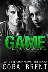 Game (Gentry Boys #3) by Cora Brent (2014-11-11)