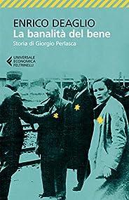 La banalità del bene: Storia di Giorgio Perlasca