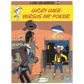 Lucky Luke - tome 44 Lucky Luke Versus Pat Poker (44)