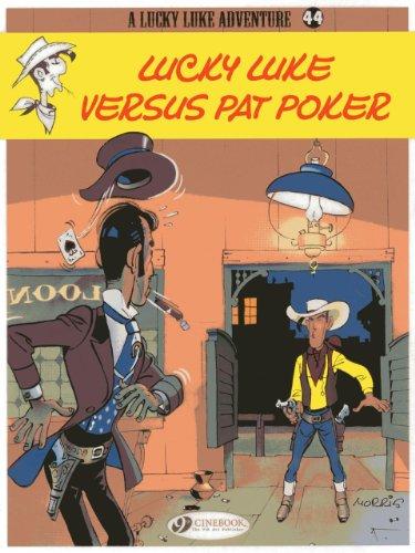 Lucky Luke Vol. 44 : Lucky Luke Versus Pat Poker (Lucky Luke Adventures) par Morris
