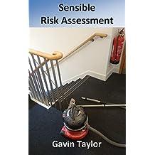 Sensible Risk Assessment