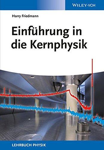 Einführung in die Kernphysik