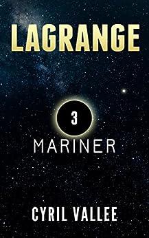 Lagrange : Mariner par [Vallée, Cyril]