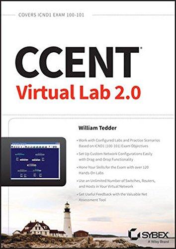 CCENT Virtual Lab 2.0: Exam 100-101 (ICND1) por William Tedder